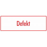 """Schilder """"Defekt"""" (weiß - rot)"""