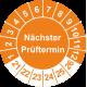 Prüfplaketten mit dem Text 'Nächster Prüftermin'