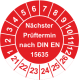 Prüfplaketten 'Nächster Prüftermin nach DIN EN 15635'