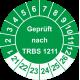 Prüfplaketten 'Geprüft nach TRBS 1201'